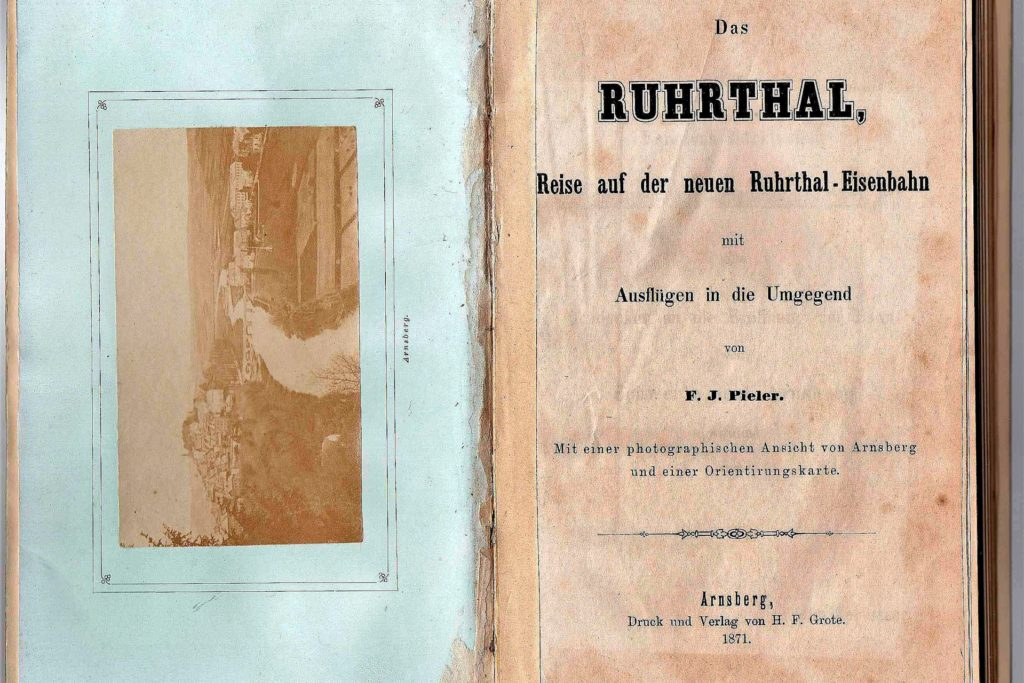 Sogar einen Reiseführer gab es kurz nach der Eröffnung für die Eisenbahn Schwerte-Arnsberg. 1871 erschien das Buch im Verlag Grote in Arnsberg.